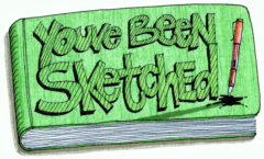 You've Been Sketched!